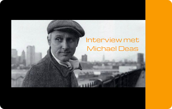 Interview Michael Deas