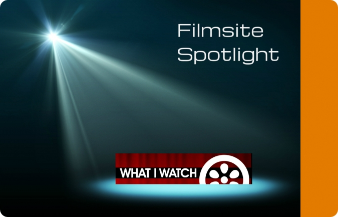 Filmsite Spotlight What I Watch