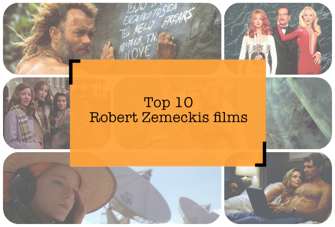 Top 10 Robert Zemeckis films