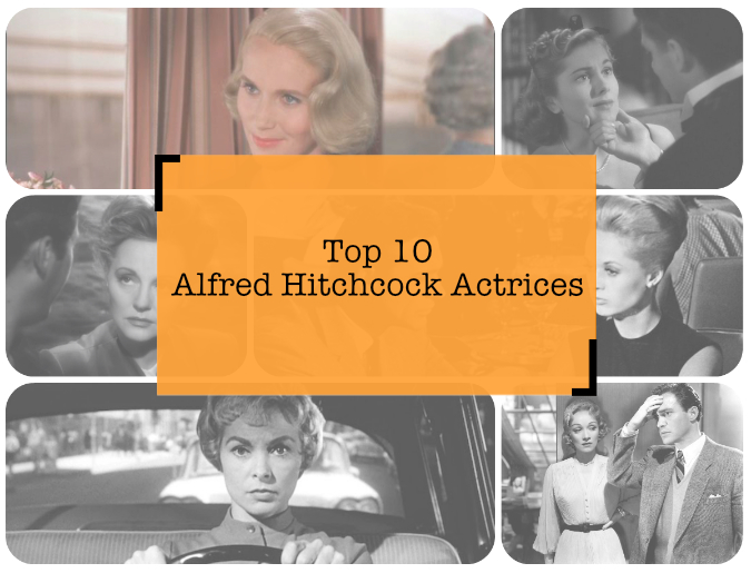 Top 10 Alfred Hitchcock actrices